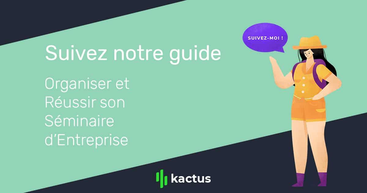 Méga-Guide : Organiser et Réussir son Séminaire d'Entreprise (en 2019)